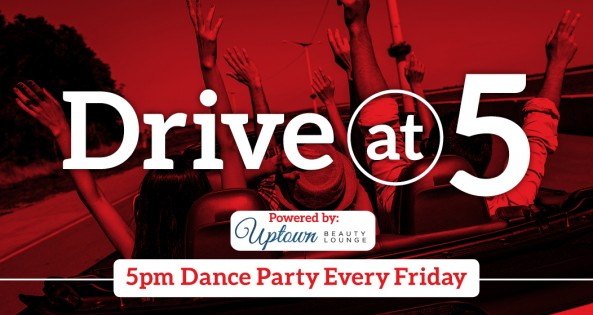 Drive At 5pm Dance Party!