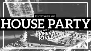 Country 106.7 House Party with DJ Johnny Rivex